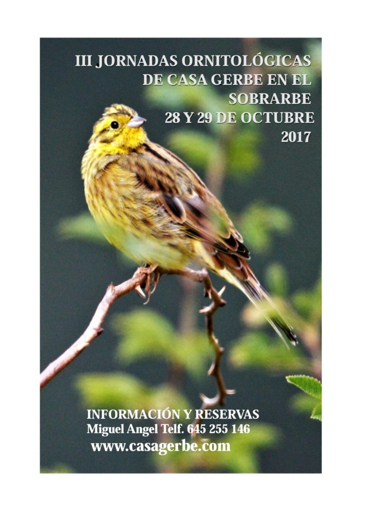 III Jornadas Ornitologícas Casa Gerbe en Sobrarbe 28 y 29 Octubre 2017